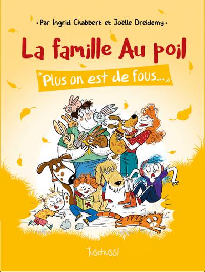 LA FAMILLE AU POIL - TOME 2 PLUS ON EST DE FOUS...