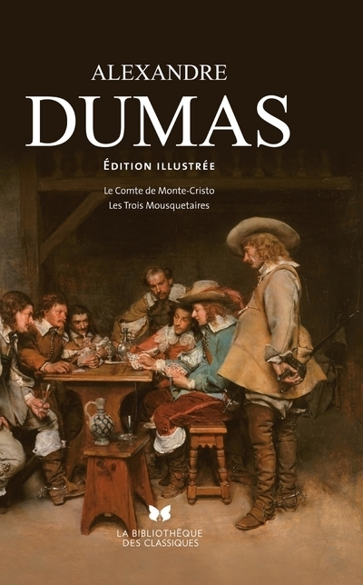 ALEXANDE DUMAS - ÉDITION ILLUSTREE