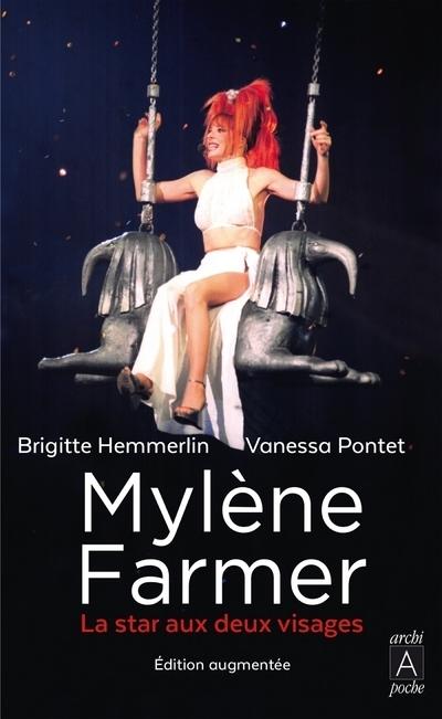 MYLENE FARMER - LA STAR AUX DEUX VISAGES
