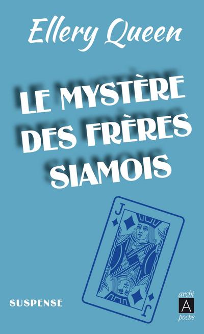 LE MYSTERE DES FRERES SIAMOIS