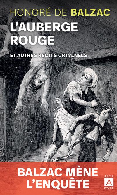 L'AUBERGE ROUGE ET AUTRES RECITS CRIMINELS