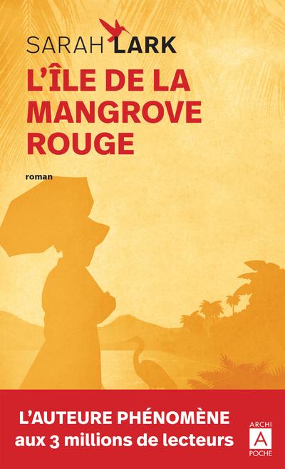 L'ILE DE LA MANGROVE ROUGE