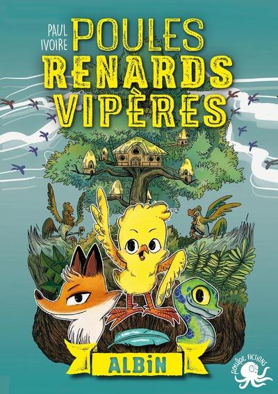 POULES, RENARDS, VIPERES - T1 ALBIN