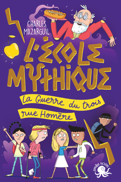 L'ÉCOLE MYTHIQUE - LA GUERRE DU TROIS RUE HOMERE
