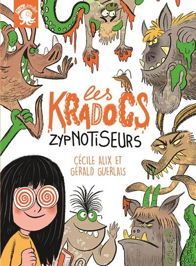 LES KRADOCS - ZYPNOTISEURS