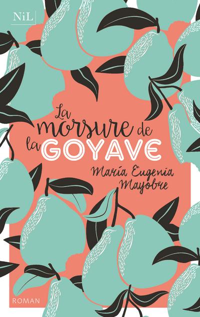 LA MORSURE DE LA GOYAVE