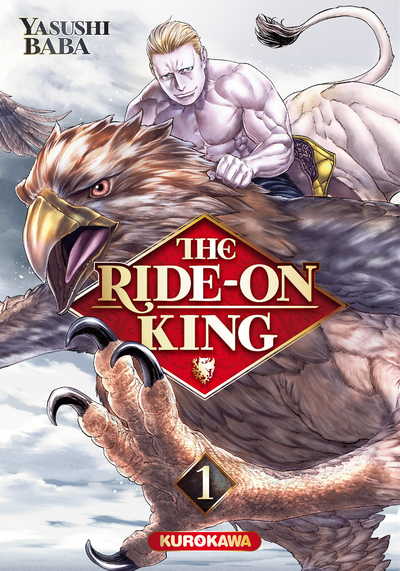 THE RIDE-ON KING - TOME 1