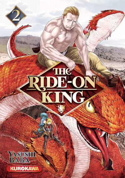 THE RIDE-ON KING - TOME 2