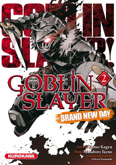 GOBLIN SLAYER - BRAND NEW DAY - TOME 2