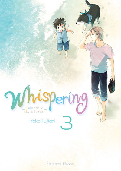 WHISPERING, LES VOIX DU SILENCE - TOME 3