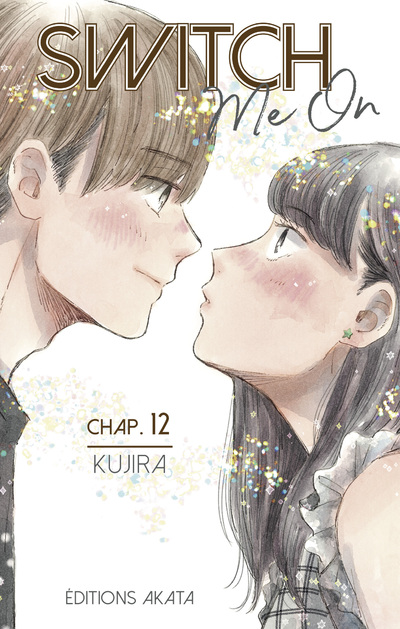 SWITCH ME ON - CHAPITRE 12