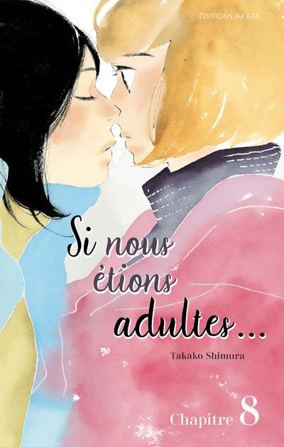 SI NOUS ETIONS ADULTES... - CHAPITRE 8