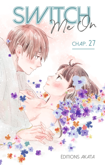 SWITCH ME ON - CHAPITRE 27