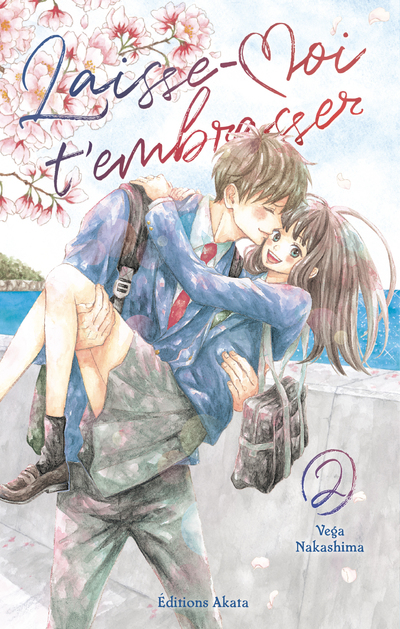 LAISSE-MOI T'EMBRASSER - TOME 2