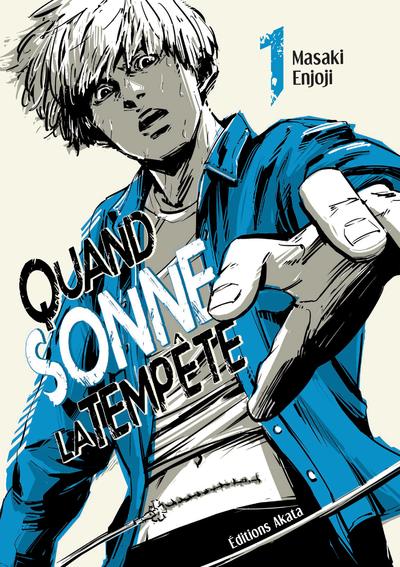 QUAND SONNE LA TEMPETE - TOME 1