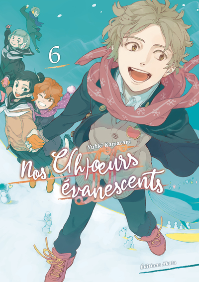 NOS C(H)OEURS EVANESCENTS - TOME 6