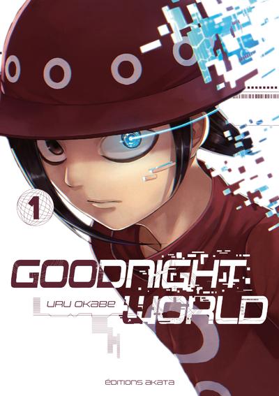 GOODNIGHT WORLD - TOME 1