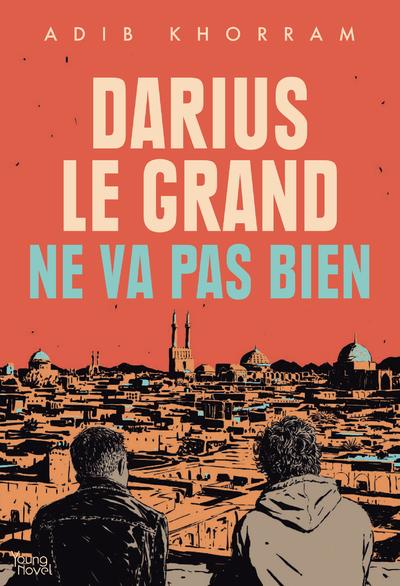 DARIUS LE GRAND NE VA PAS BIEN