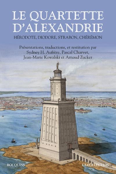 LE QUARTETTE D'ALEXANDRIE - HERODOTE, DIODORE, STRABON, CHEREMON