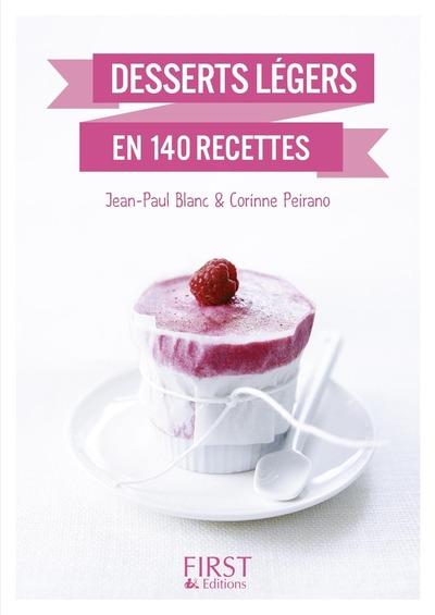 LE PETIT LIVRE DE - DESSERTS LEGERS EN 140 RECETTES