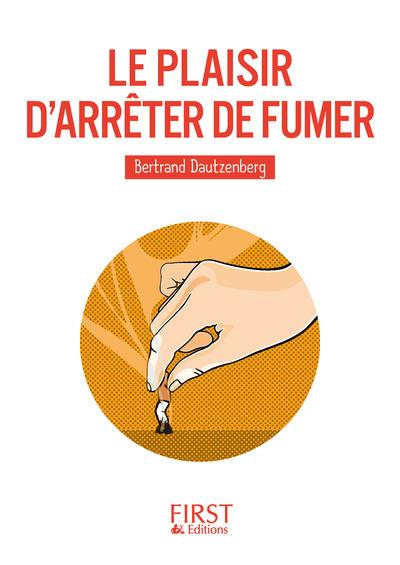 LE PLAISIR D'ARRETER DE FUMER
