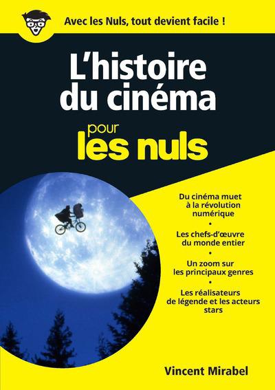 L'HISTOIRE DU CINEMA ILLUSTRE POUR LES NULS, NOUVELLE EDITION