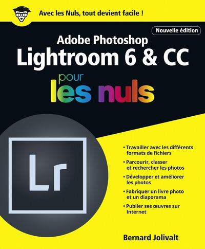 ADOBE LIGHTROOM 6 & CC POUR LES NULS