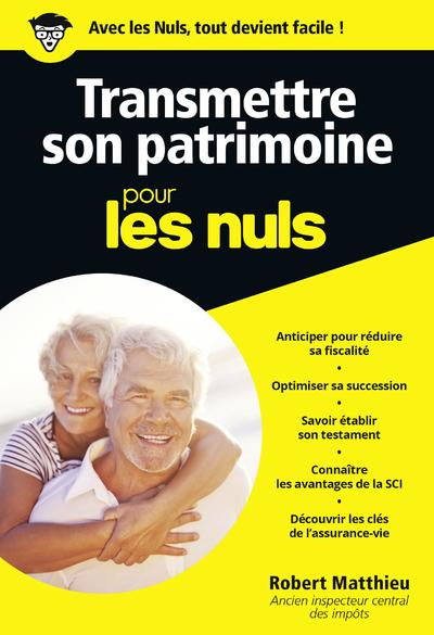 TRANSMETTRE SON PATRIMOINE POCHE POUR LES NULS