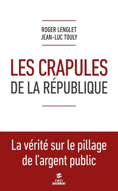 LES CRAPULES DE LA REPUBLIQUE