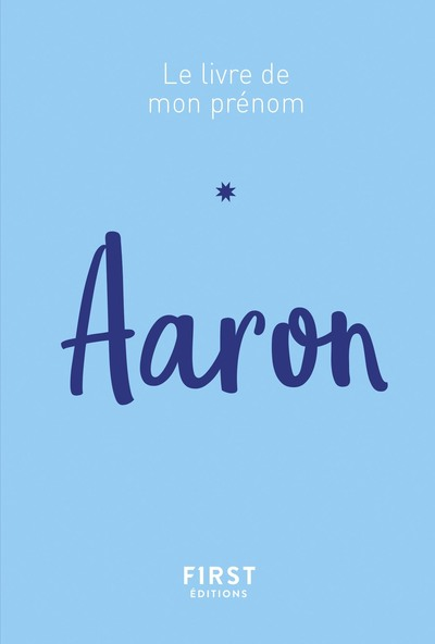 AARON - LE LIVRE DE MON PRENOM