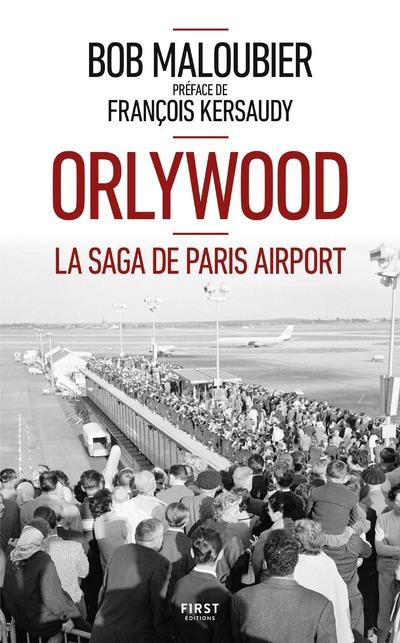 ORLYWOOD - LA SAGA DE PARIS AIRPORT