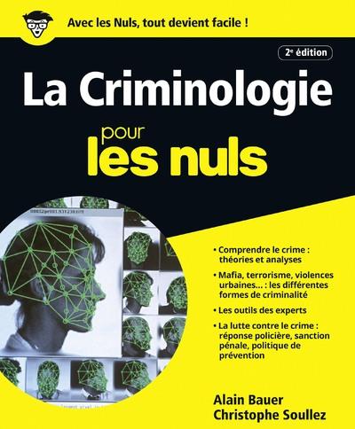 LA CRIMINOLOGIE POUR LES NULS 2E EDITION