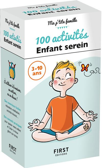 LA BOITE 100 ACTIVITES ENFANT SEREIN