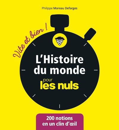 L'HISTOIRE DU MONDE POUR LES NULS - VITE ET BIEN