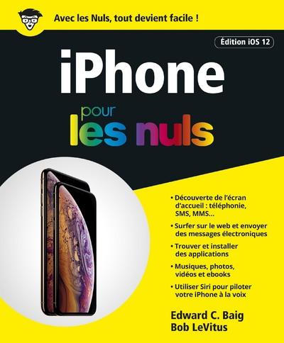 IPHONE POUR LES NULS EDITION IOS 12