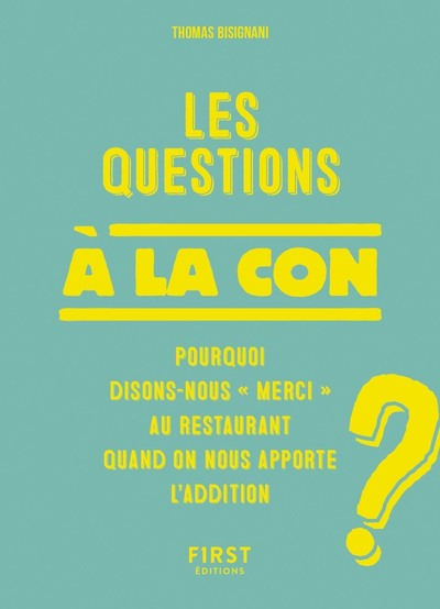 LES QUESTIONS A LA CON