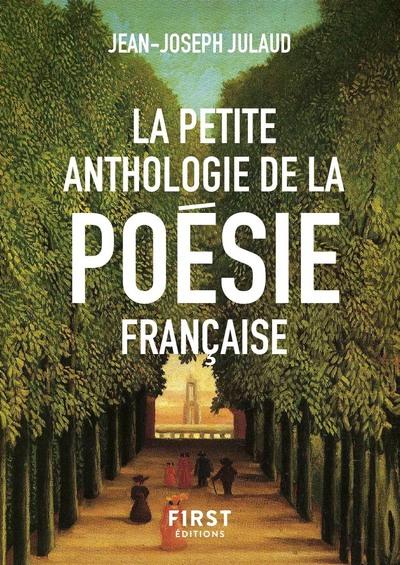 LA PETITE ANTHOLOGIE DE LA POESIE FRANCAISE