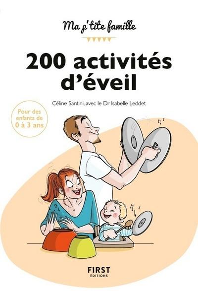 200 ACTIVITES D'EVEIL POUR 0-3 ANS
