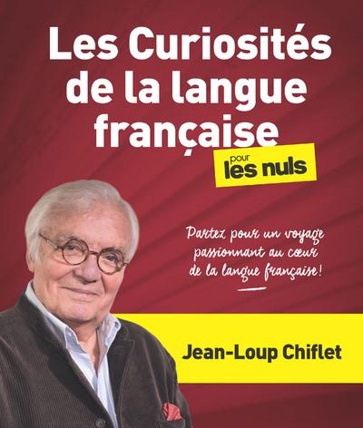 LES CURIOSITES DE LA LANGUE FRANCAISE POUR LES NULS