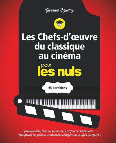 LES CHEFS-D'OUVRE DU CLASSIQUE AU CINEMA POUR LES NULS