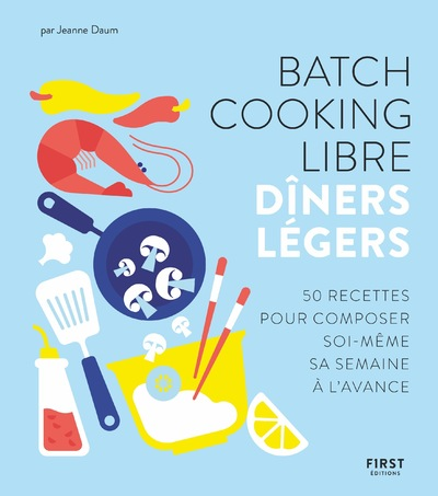 BATCH COOKING LIBRE - DINERS LEGERS