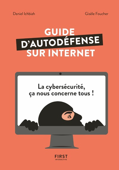 GUIDE D'AUTODEFENSE SUR INTERNET