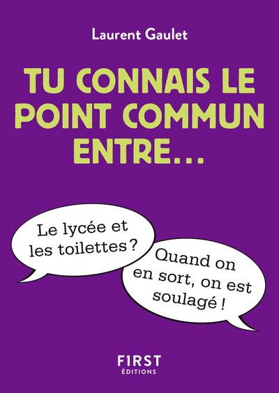 TU CONNAIS LE POINT COMMUN ENTRE...