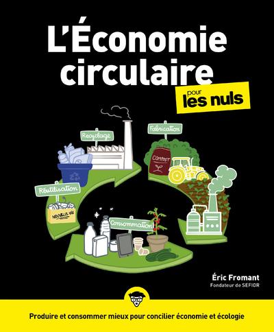 L'ECONOMIE CIRCULAIRE POUR LES NULS