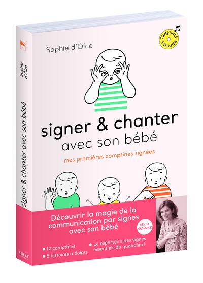 SIGNER ET CHANTER AVEC SON BEBE - MES PREMIERES COMPTINES SIGNEES