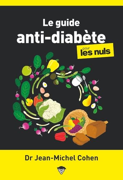LE GUIDE ANTI-DIABETE POUR LES NULS