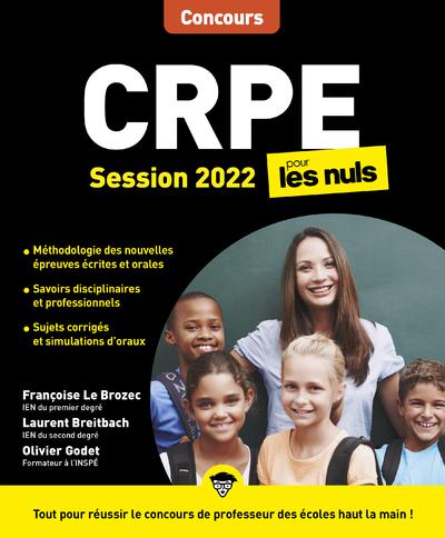 CRPE POUR LES NULS CONCOURS, EDITION 2022