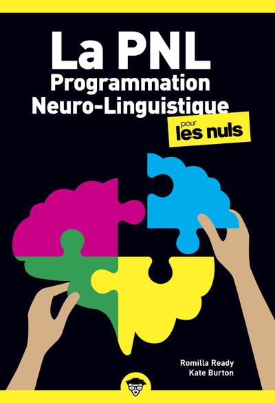 LA PROGRAMMATION NEURO LINGUISTIQUE POCHE POUR LESNULS, 2E EDITION