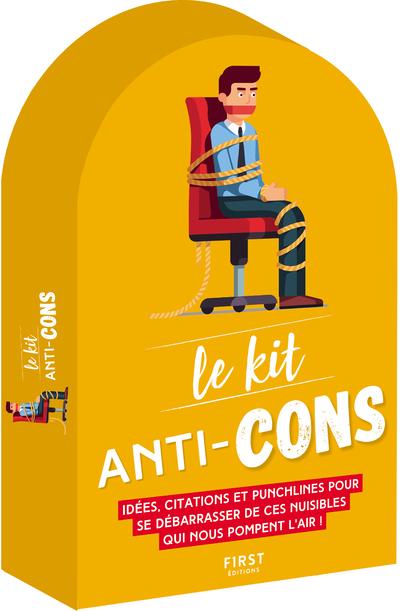 LE KIT ANTI-CONS