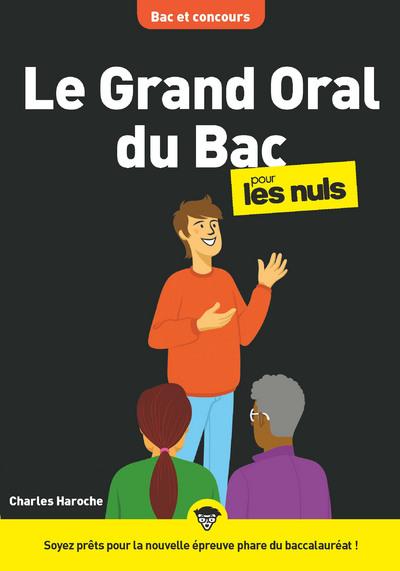 LE GRAND ORAL DU BAC POUR LES NULS